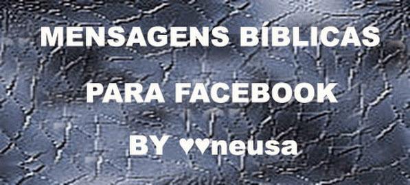 MENSAGENS BÍBLICAS PARA FACEBOOK BY ♥♥neusa - JESUS, CAPAS PARA FACEBOOK, MENSAGENS BÍBLICAS