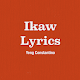 Download Ikaw Lyrics For PC Windows and Mac