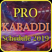 Kabaddi Schedule 2019