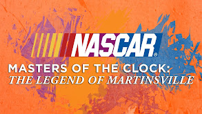 NASCAR Masters of the Clock: The Legend of Martinsville thumbnail