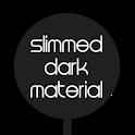 Slimmed Dark Material - CM12 icon