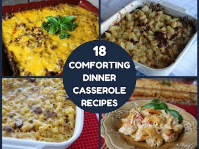 18 Comforting Dinner Casserole Recipes