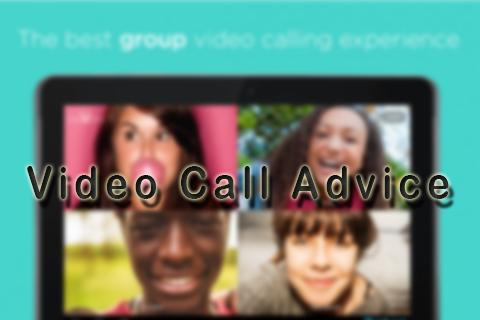 Free Video Call Advice