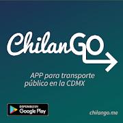 ChilanGo - app for public transport in Mexico City
