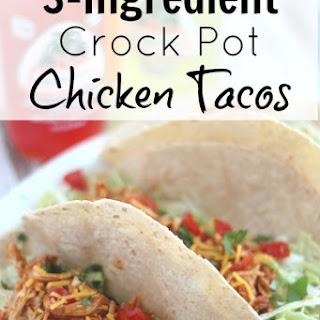 3-Ingredient Crock-Pot Chicken Tacos
