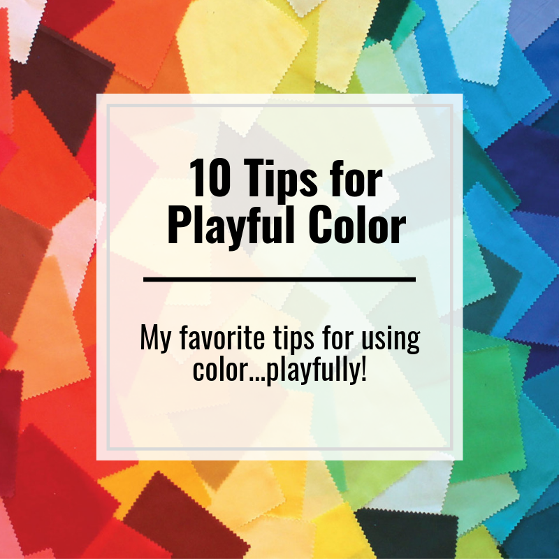 10 Tips for Playful Color, Free Guide