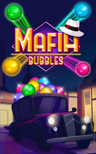 Download Mafia Bubbles MOD APK 6