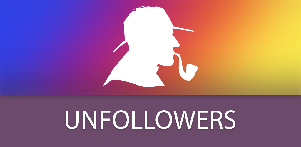 Download Unfollowers APK latest version app for android devices