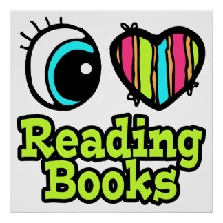 bright_eye_heart_i_love_reading_books_poster-r7ea0d8e9c9c1468e9ae7bdbc60f8d014_w2g_8byvr_324.jpg