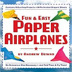 Photo: Fun & Easy Paper Airplanes Andrew Dewar Charles E Tuttle Co 2008 Paperback 192 pp ISBN 0804838887