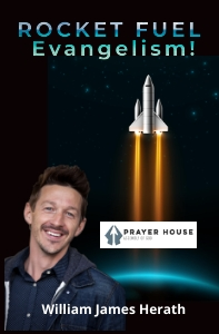 Rocket Fuel Evangelism, William James Herath, Prayer House A/G Kenosha