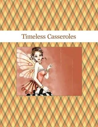 Timeless Casseroles
