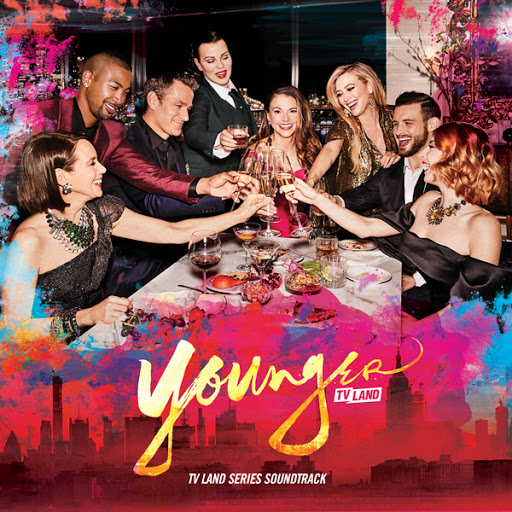 Younger: The TV Land Series Soundtrack Releases Digitally! Series Finale Airs July 7!