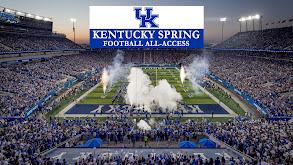 Kentucky Spring Football All-Access thumbnail