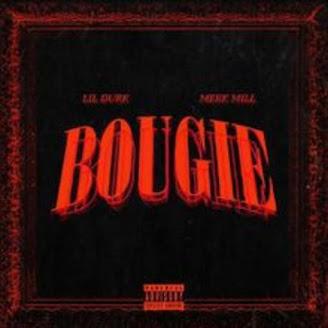 Lil Durk ft. Meek Mill - Bougie