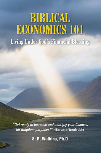 Biblical Economics 101