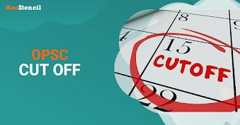 OPSC Cut off 2020 - Expected and Previous Years' Cutoff