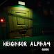 Guide Of Neighbor Alpha 4