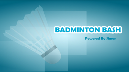 BADMINTON BASH