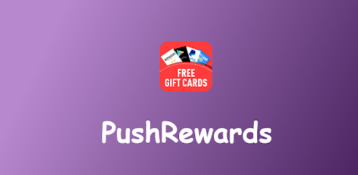 PushRewards - Earn Rewards and Gift Cards - Apps on Google Play