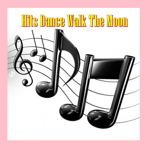Hits Dance Walk The Moon Song