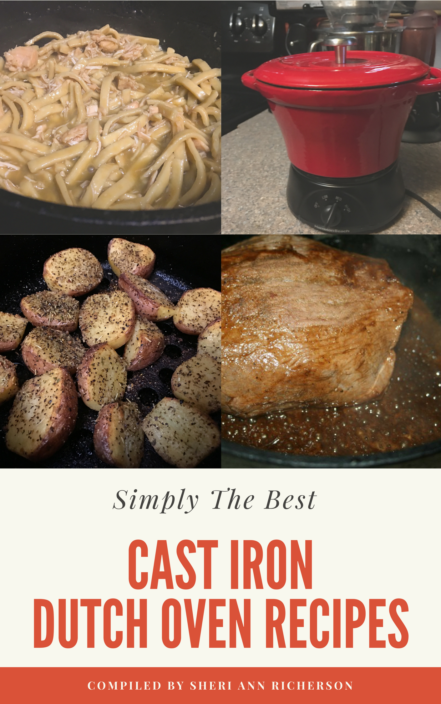 Click here to get your free copy of Simply The Best Cast Iron Dutch Oven Recipes!