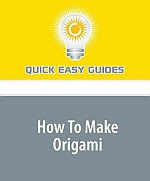Photo: How To Make Origami Quick Easy Guides Quick Easy Guides 2008 paperback 60 pp 15.2 x 12.7 cm ISBN 1440016119