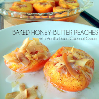 Baked Honey-Butter Peaches with Vanilla-Bean Coconut Cream {Clean-Eating Dessert}
