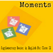 Moments NCERT Class IX English Textbook