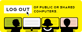 Photo: Do you use a public or shared computer—say, at a library, Internet cafe or a friend's house? Closing your browser window doesn't sign you out of your accounts. Always find and use the log out button of your accounts when you're done using a public or shared computer. http://g.co/q9wz #staysafe