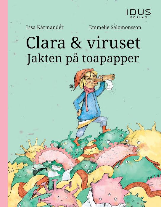 Clara & viruset: Jakten på toapapper