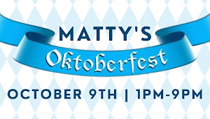 Oktoberfest @Matty's!