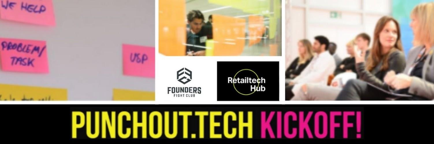 PunchOut.Tech: Idea to MVP! - Retailtech Edition KickOff