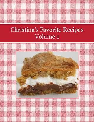Christina's Favorite Recipes Volume 1