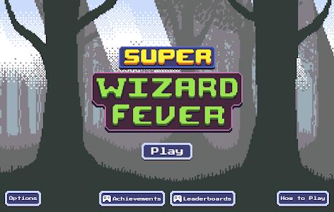 Super Wizard Fever screenshot 0