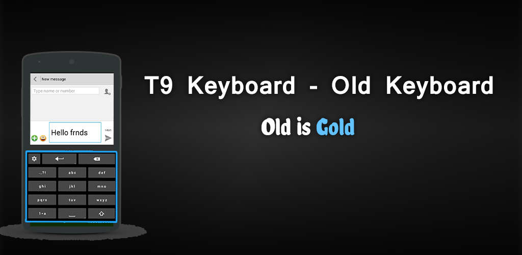 Download T9 Keyboard APK latest version 1 0 for android devices