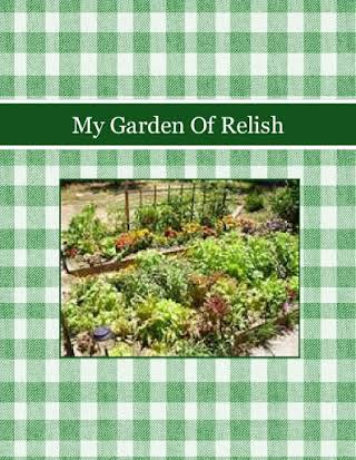 My Garden Of Relish
