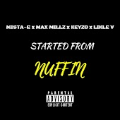 Started From Nuffin
