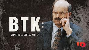 BTK: Chasing a Serial Killer thumbnail
