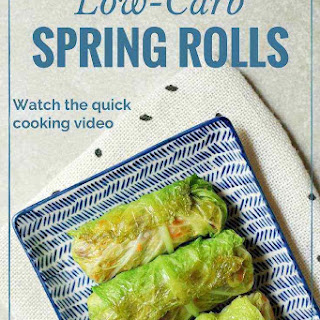 Low-Carb Spring Rolls.