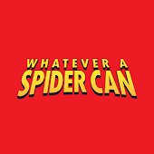 Whatever a Spider Can