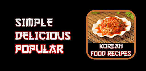 Korean Food Recipes - التطبيقات على Google Play