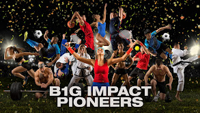 B1G Impact Pioneers thumbnail