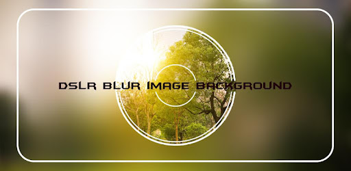 Blur Photo Background DSLR Camera Bokeh Effect for PC