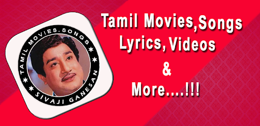 Sivaji Ganesan Videos - hit songs and Movies - Apps on