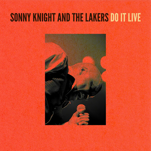 Do It Live - Sonny Knight & The Lakers