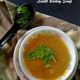 Lentil Barley Soup.