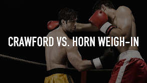 Crawford vs. Horn Weigh-In thumbnail
