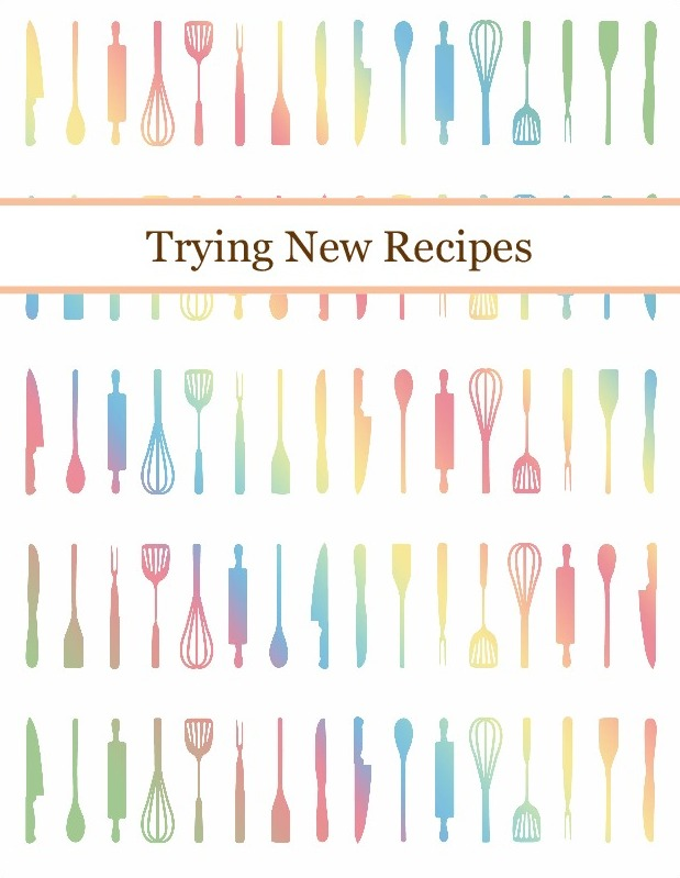 Trying New Recipes