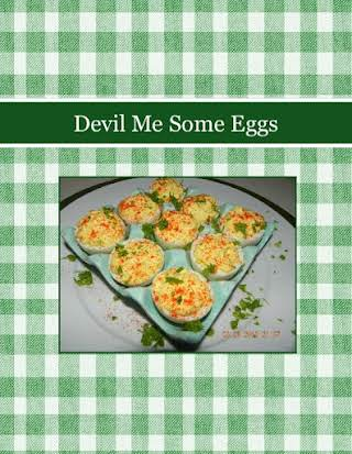 Devil Me Some Eggs